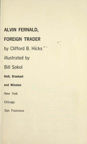 Alvin Fernald, foreign trader.