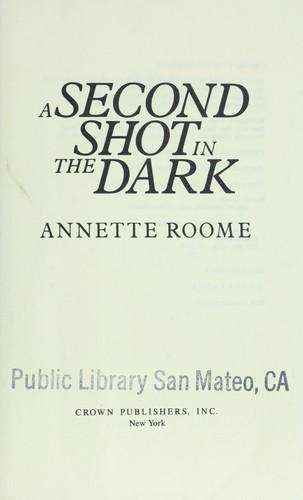A second shot in the dark