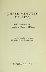 Three minutes or less : life lessons from America's greatest writers PDF