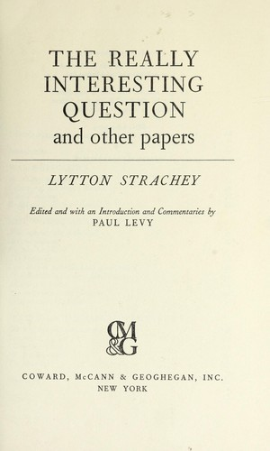 The really interesting question, and other papers.