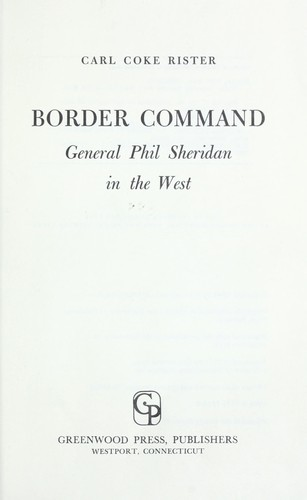 Border command; General Phil Sheridan in the West.