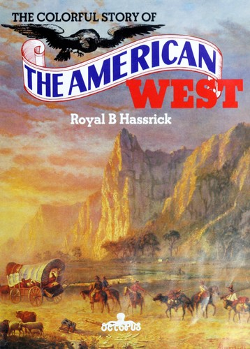 The colourful story of the American West