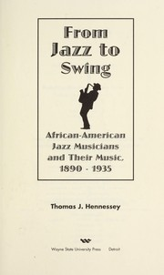 From jazz to swing : African-American jazz musicians and their music, 1890-1935 PDF