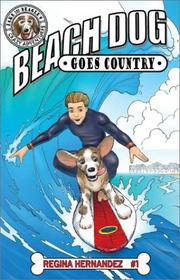 Beach Dog Goes Country (Jake the Beagle's Crazy Adventures, #1) (Jake the Beagle's Crazy Adventures) PDF