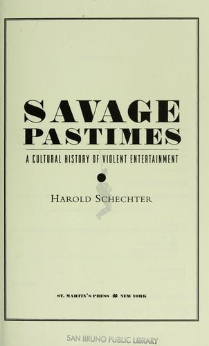 Savage pastimes