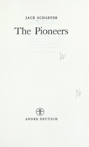 The pioneers.