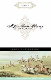 Duty and Desire (Fitzwilliam Darcy, Gentleman, Book 2) PDF