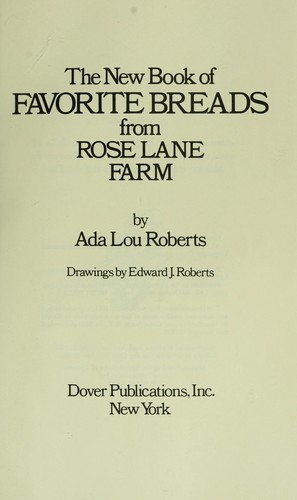 Download The new book of favorite breads from Rose Lane Farm