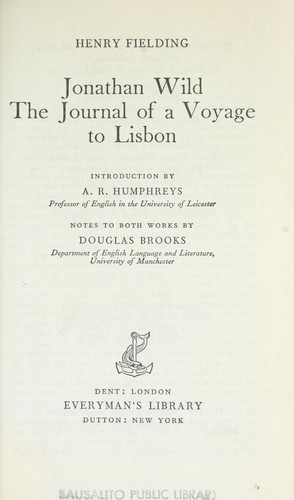 Download Jonathan Wild ; and, The journal of a voyage to Lisbon