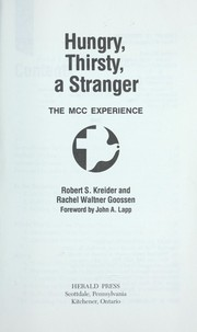 Hungry, thirsty, a stranger : the MCC experience PDF
