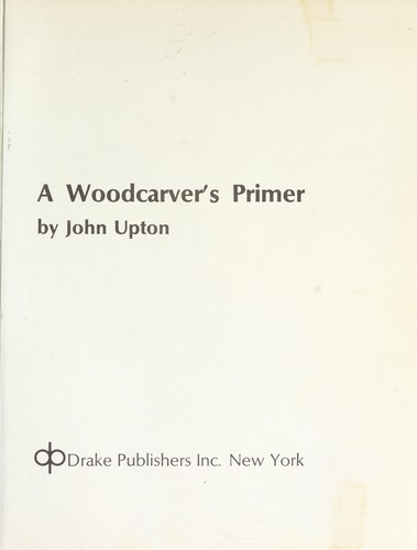 Download A woodcarver's primer