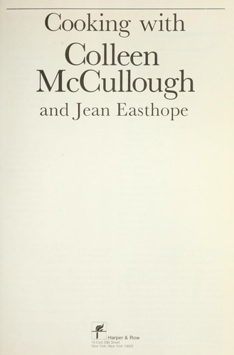Download Cooking with Colleen McCullough and Jean Easthope.