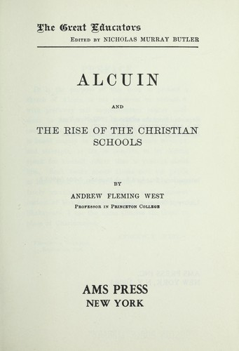 Alcuin and the rise of the Christian schools.