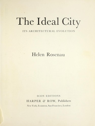 The ideal city, its architectural evolution