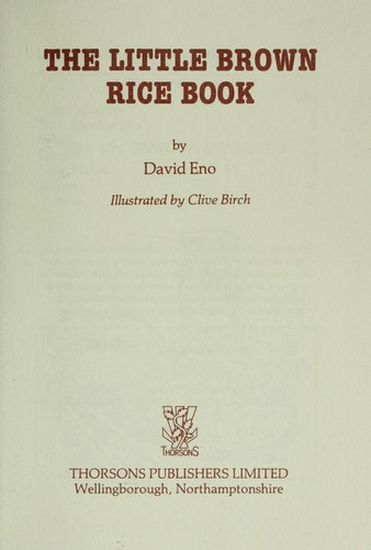 The little brown rice book