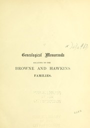 Genealogical memoranda relating to the Browne and Hawkins families PDF