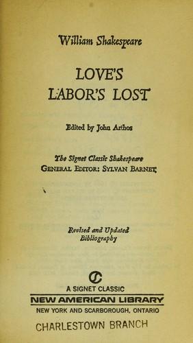 Love's Labor's Lost (Shakespeare, Signet Classic)