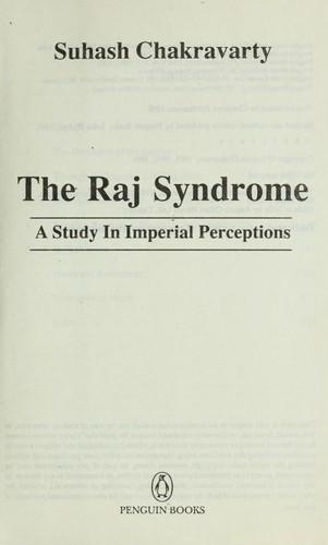 The Raj syndrome