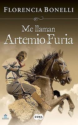 Me llaman Artemio Furia