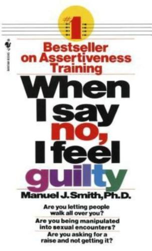 Download When I say no, I feel guilty