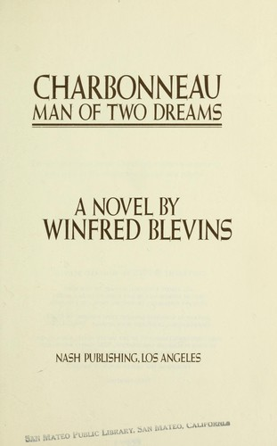 Charbonneau, man of two dreams