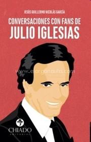 Conversaciones con fans de Julio Iglesias