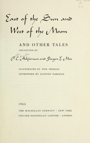 East of the sun and west of the moon and other tales