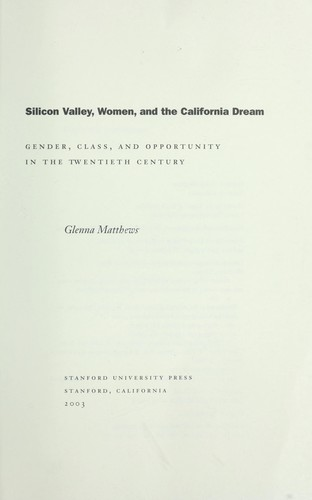 Silicon valley, women, and the California dream