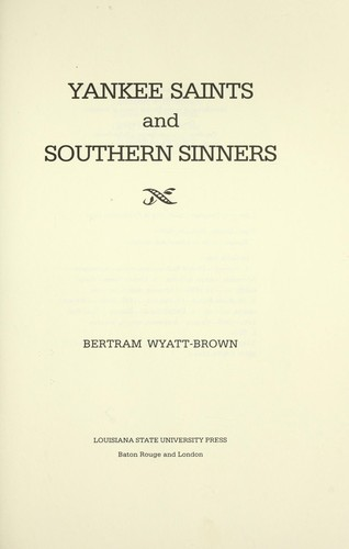 Download Yankee saints and Southern sinners