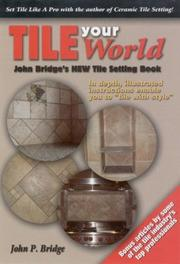 Tile your world by John P. Bridge