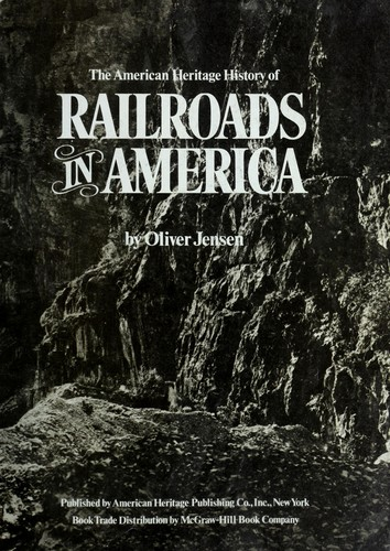 Download The American heritage history of railroads in America