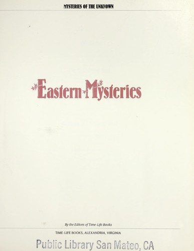 Eastern mysteries by by the editors of Time-Life Books.