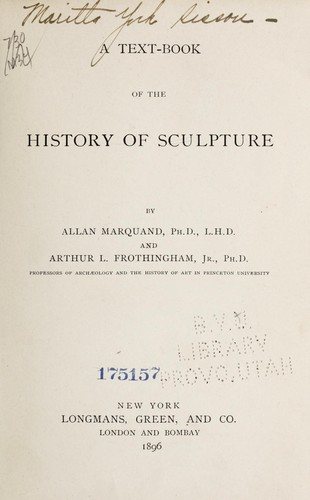 A text-book of the history of sculpture.