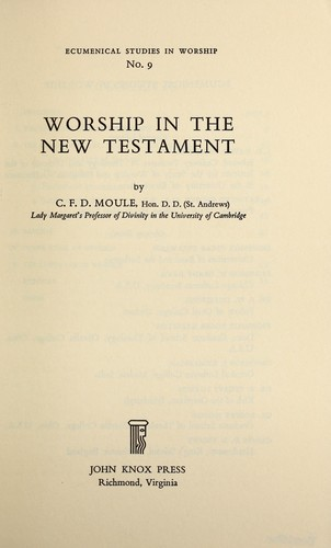 Worship in the New Testament.