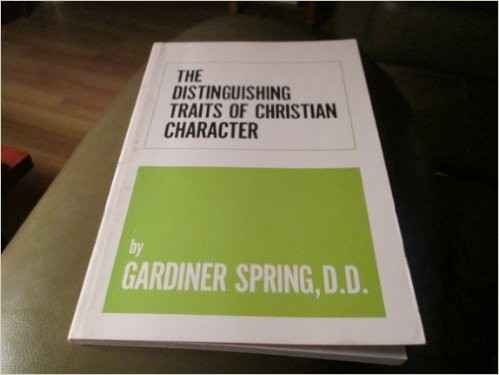 The distinguishing traits of Christian character
