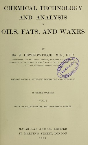 Chemical technology and analysis of oils, fats, and waxes.