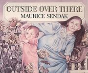 Cover of: Outside Over There by Maurice Sendak