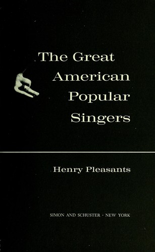 The great American popular singers.