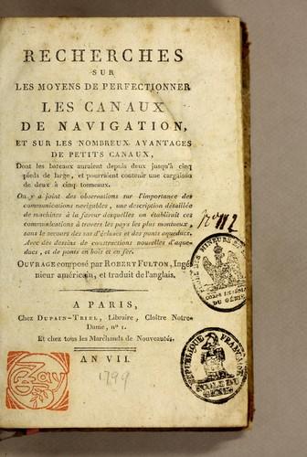 Recherches sur les moyens de perfectionner les canaux de navigation, et sur les nombreux avantages de petits canaux