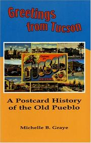 Greetings from Tucson by Michelle B. Graye
