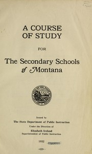 A course of study for the secondary schools of Montana.