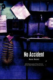 No Accident by Aaron Anstett