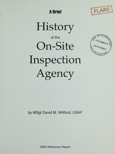 Download A brief history of the On-Site Inspection Agency.