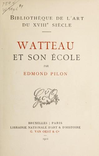 Watteau et son école