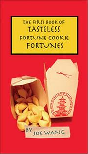 The First Book of Tasteless Fortune Cookie Fortunes PDF