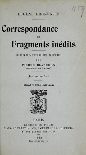 Correspondance et fragments inédits