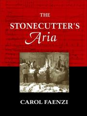 The stonecutter's aria by Carol Faenzi