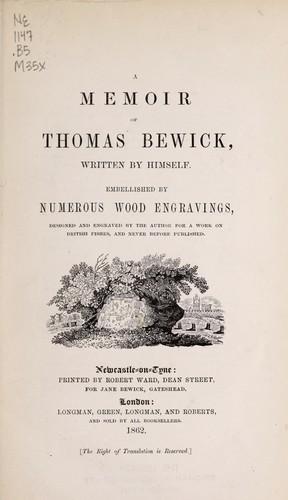 A memoir of Thomas Bewick