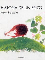 Historia De UN Erizo/Story of a Hedgehog