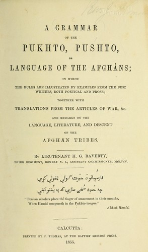 A grammar of the Pukhto, Pushto, or Language of the Afgháns …